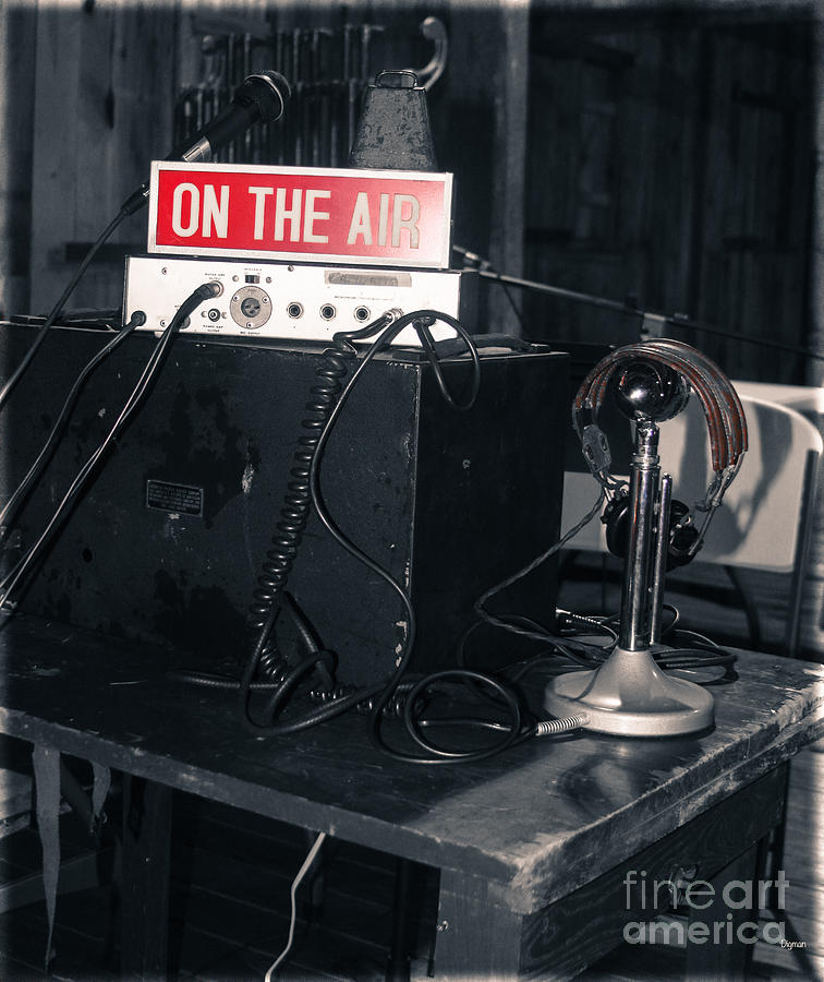 Radio Photograph - On The Air  by Steven Digman