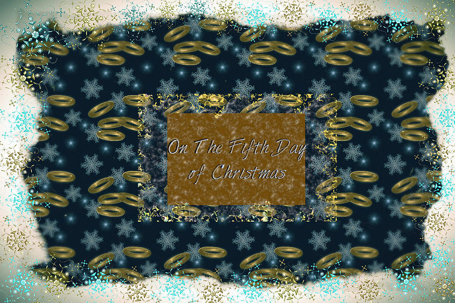 On The Fifth Day of Christmas by Sherry Flaker
