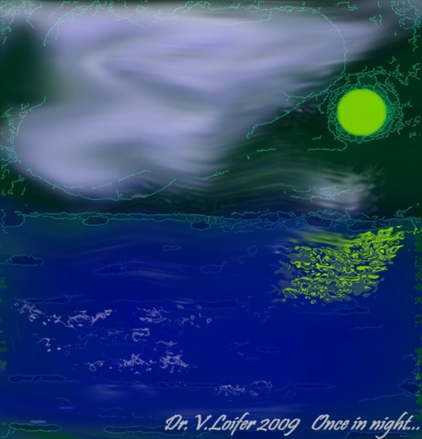Night Digital Art - Once In Night by Dr Loifer Vladimir