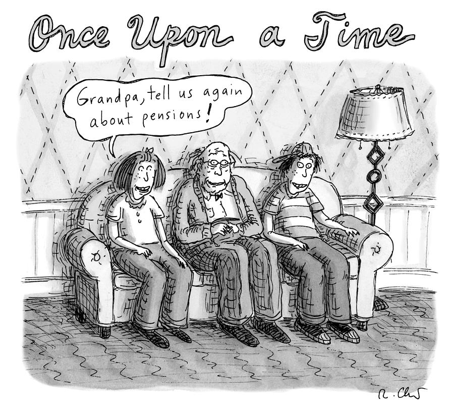 Once Upon A Time Drawing by Roz Chast
