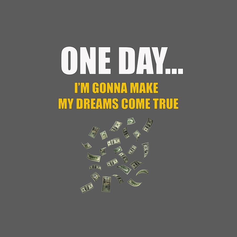 My dream come true 9