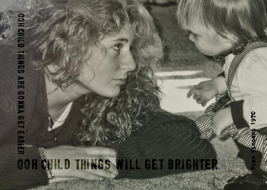 Child Photograph - Ooh Child Quote by JAMART Photography