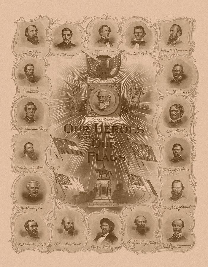 Robert E Lee Drawing - Our Heroes and Our Flags by War Is Hell Store
