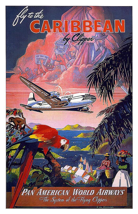 Pan American World Airways Mixed Media - Pan American World Airways - Flying Clippers - Caribbean - Retro travel Poster - Vintage Poster by Studio Grafiikka