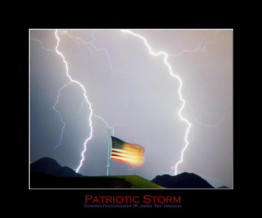 Patriot Photograph - Patriotic Storm - Poster Print by James BO  Insogna