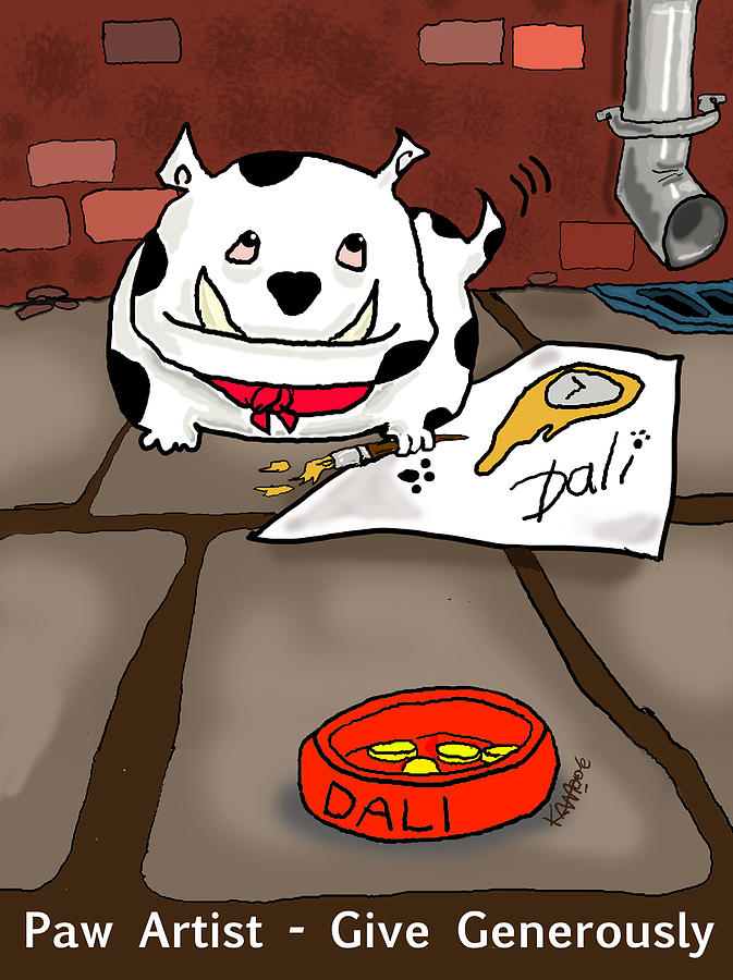 Dali Digital Art - Paw Artist Give Generously by Kev Moore