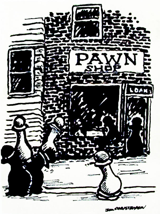 Chess Drawing - Pawn Shop by James Christiansen