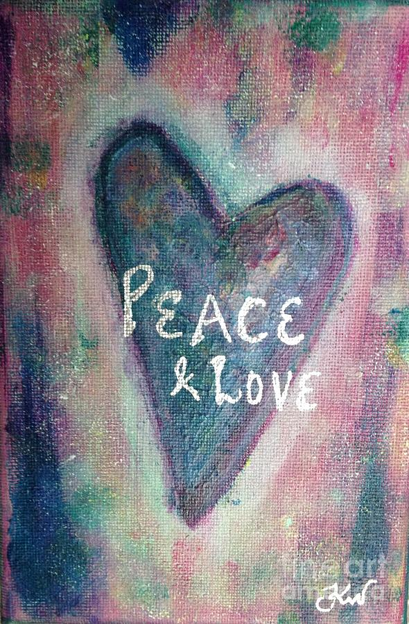 Heart Painting - Peace And Love by Kirsi Wahlstrom