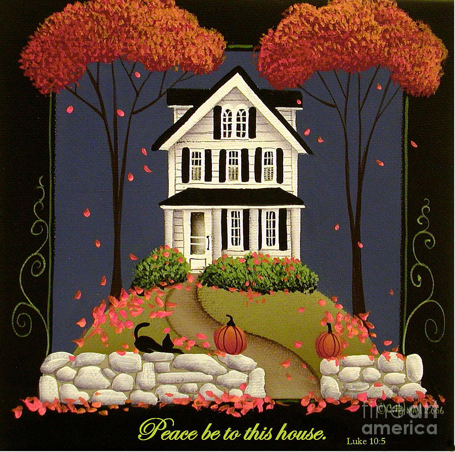 Print Painting - Peace Be To This House by Catherine Holman