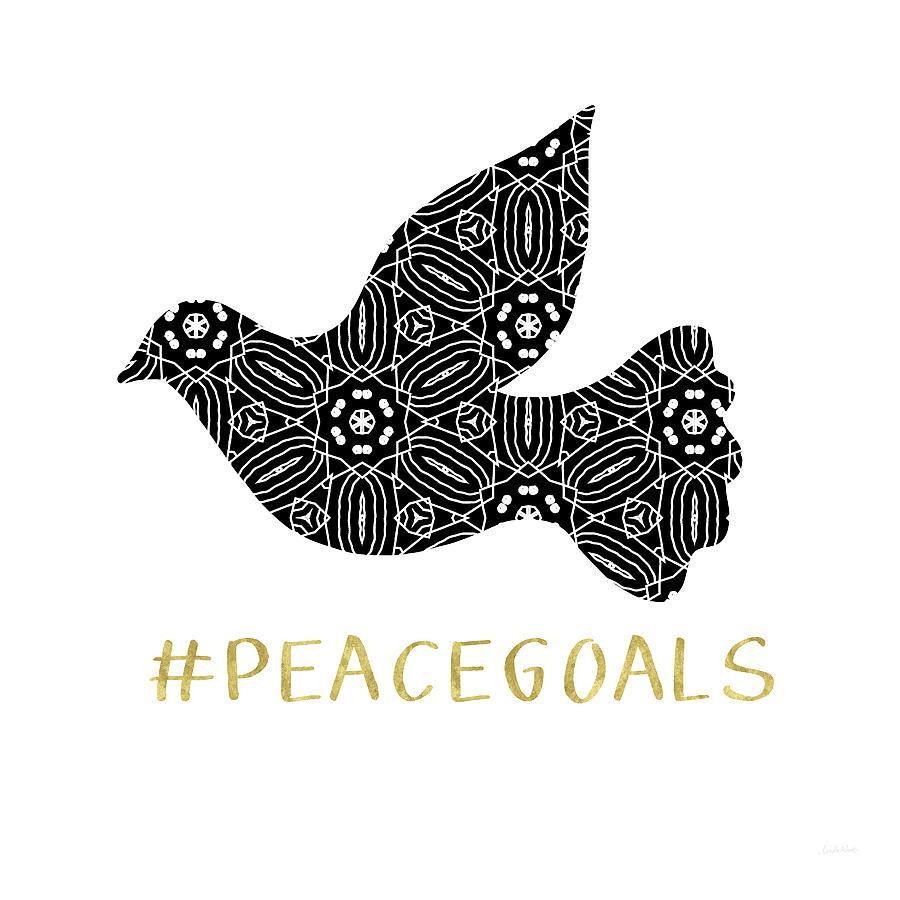 Peace Digital Art - Peace Goals- Art by Linda Woods by Linda Woods
