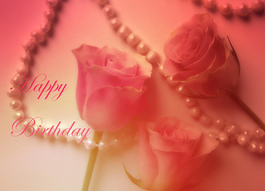 Pearls And Roses Happy Birthday