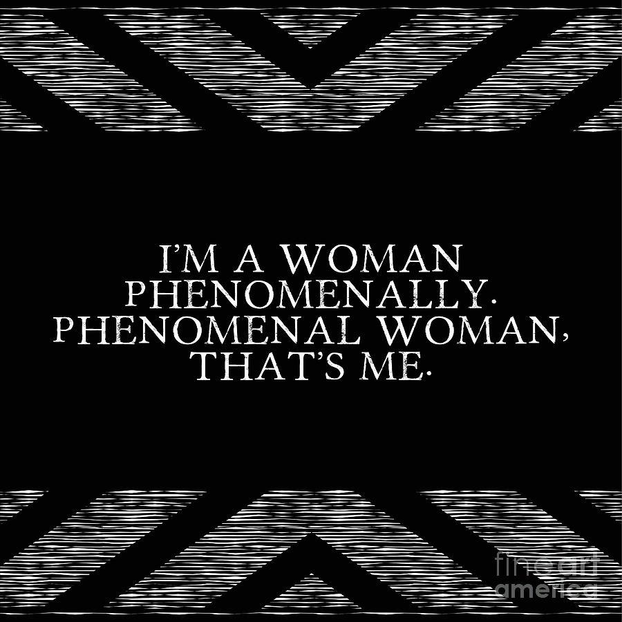 Phenomenal Woman Quotes Phenomenal Woman Art  Fine Art America