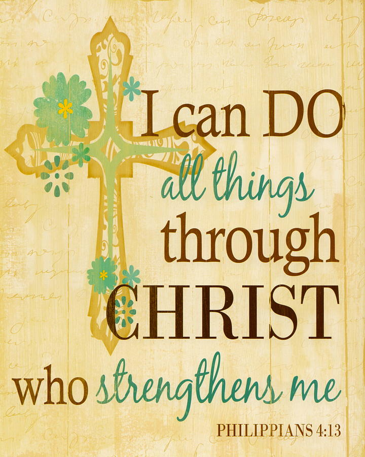 b56d7403d91 Philippians 4 13 I Can Do All Things Through Christ Painting by ...