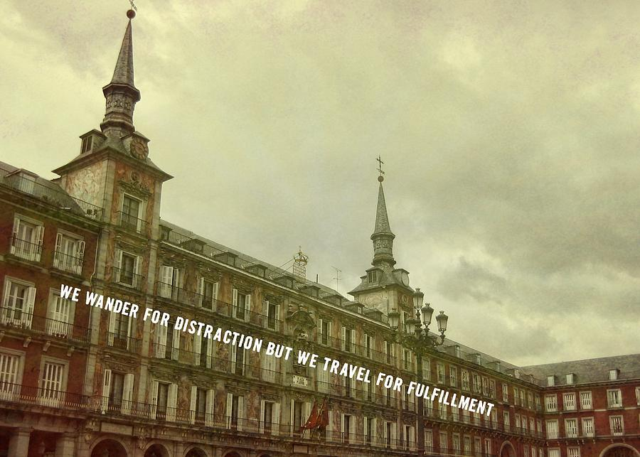 Spain Photograph - Plaza Mayor Quote by JAMART Photography