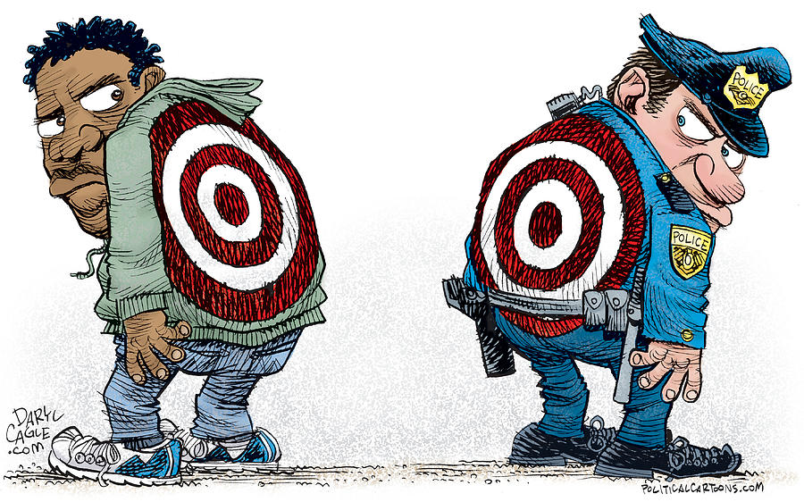 Police and Black Folks are Targets by Daryl Cagle