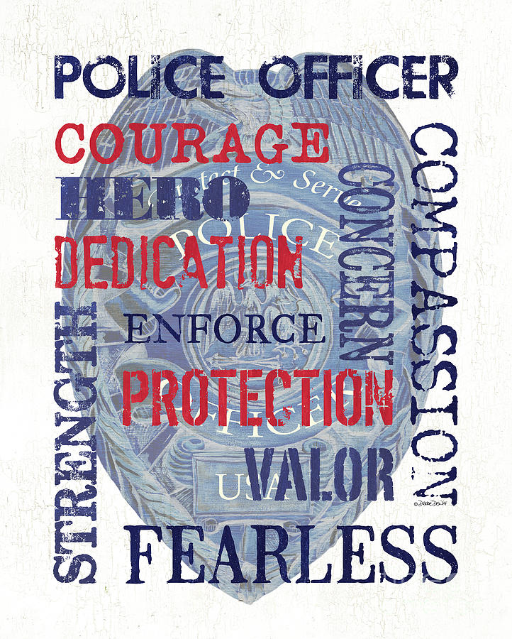 Police Painting - Police Inspirational 1 by Debbie DeWitt