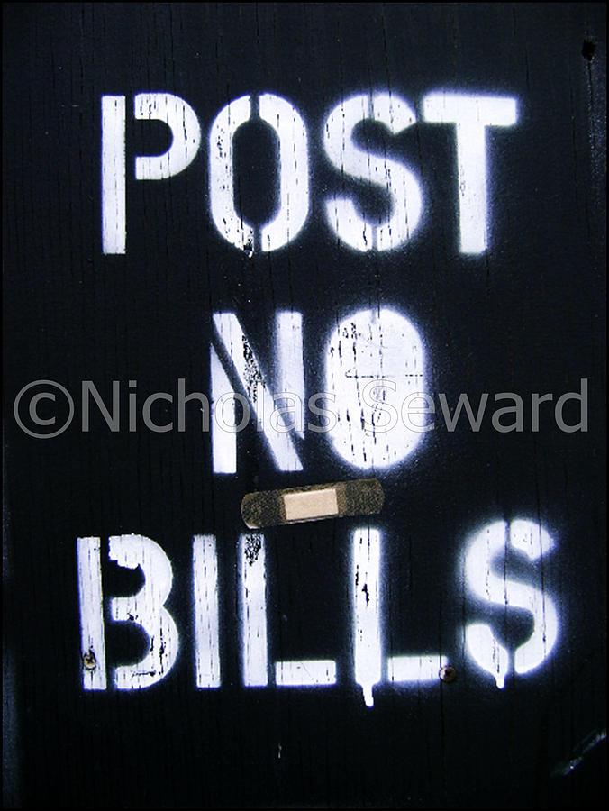 Post No Bills Ny Photograph by Nicholas Seward