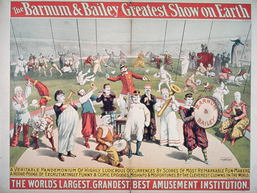 Poster Advertising The Barnum And Bailey Greatest Show On Earth (colour Litho) 99:circus; Clowns; Clown; Act; Entertainment; Costume; Advertisement; Advert; Publicity; Performers; Performing; Acrobats; Acrobatics; Musicians; Entertainers; Musical Instruments; Poster Advertising The Barnum And Bailey Greatest Show On Earth (colour Litho) 99:circus; Clowns; Clown; Act; Entertainment; Costume; Advertisement; Advert; Publicity; Performers; Performing; Acrobats; Acrobatics; Musicians; Entertainers; Musical Instruments; Circus Painting - Poster Advertising The Barnum And Bailey Greatest Show On Earth by American School