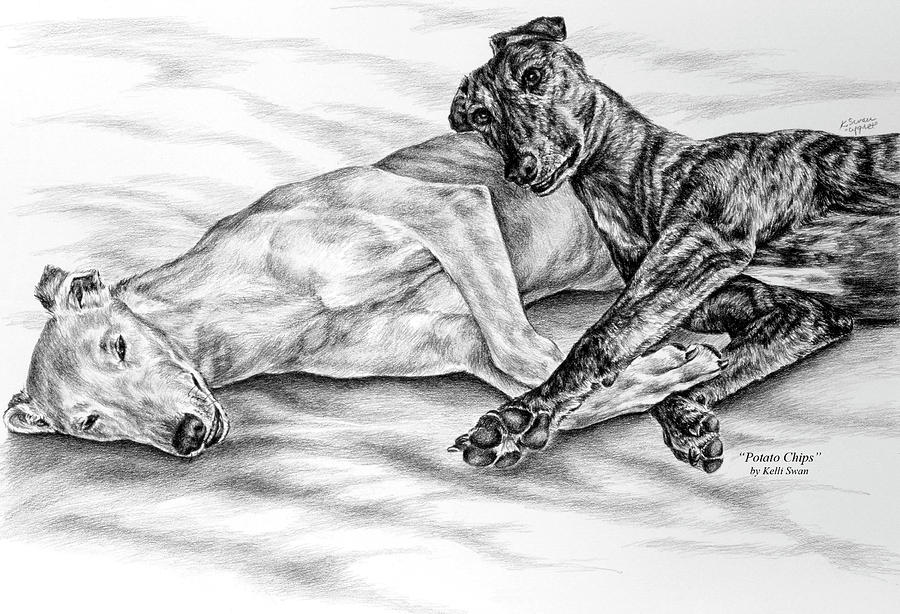 Greyhound Drawing - Potato Chips - Two Greyhound Dogs Print by Kelli Swan