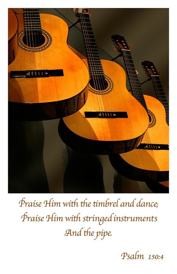 Guitars Photograph - Praise Him by Linda Merkel