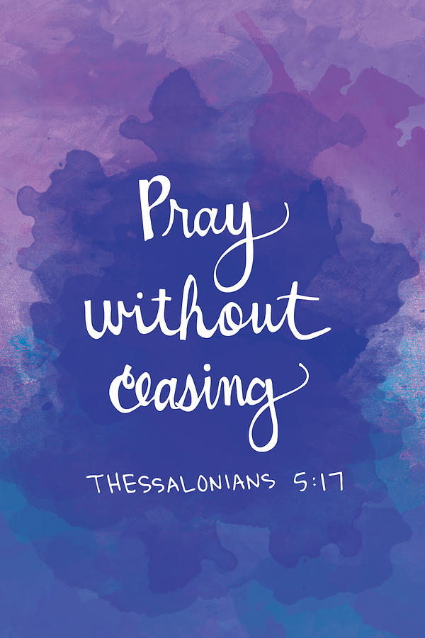 pray without ceasing digital art by nancy ingersoll