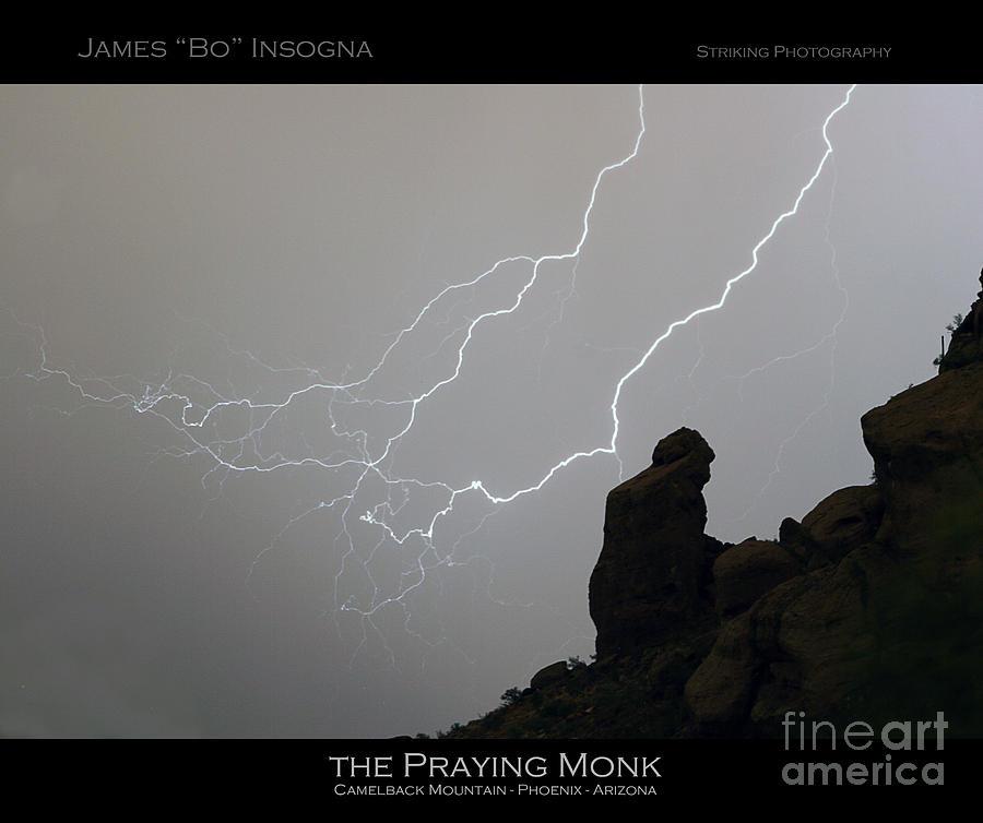 Praying Monk Photograph - Praying Monk Lightning Striking Poster Print by James BO  Insogna