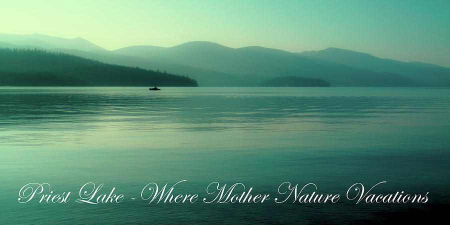 Elkins Resort Photograph - Priest Lake - Where Mother Nature Vacations by David Patterson