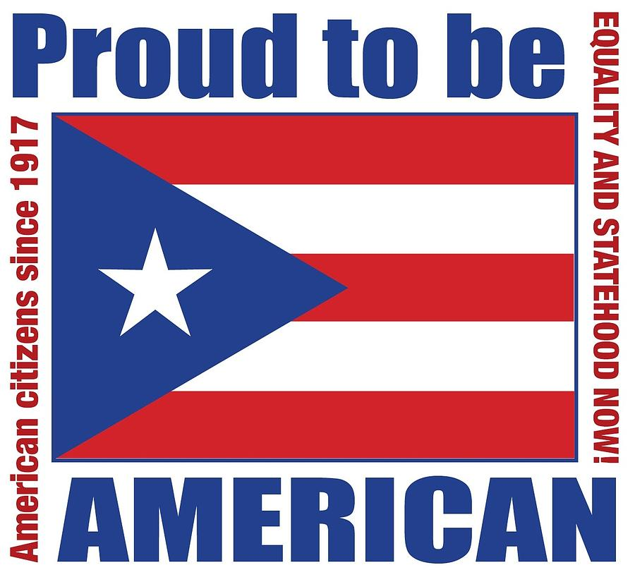 Statehood Digital Art - Proud To Be Puerto Rican by Marilou Rivera-Ramos