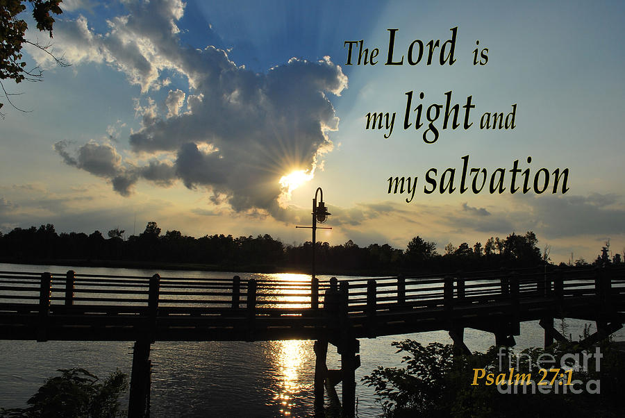 Religious Photograph - Psalm 27 by Bob Sample