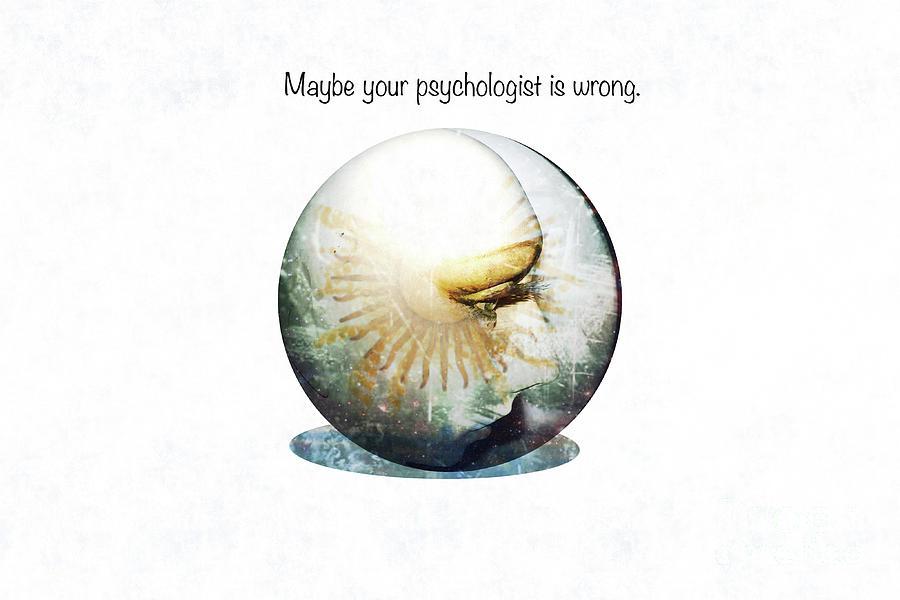 Psychology Photograph - Psychology 101 by Steven Digman