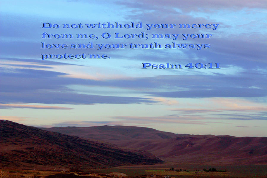 Scripture Photograph - Purple Mountain Majesty Ps. 40 V 11 by Linda Phelps