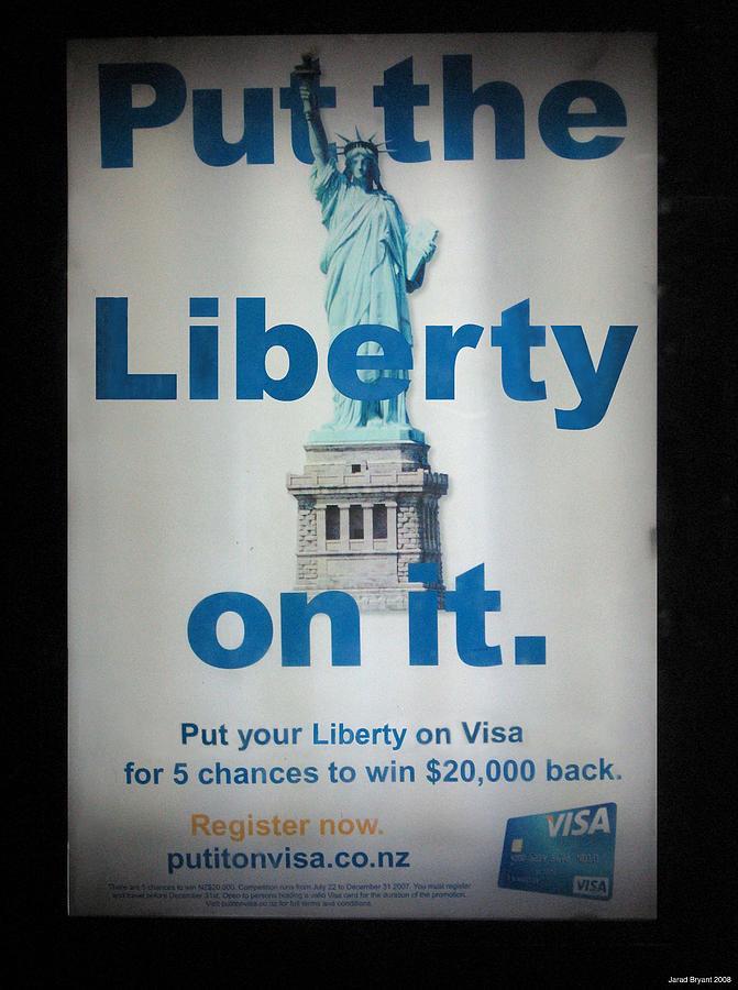 Liberty Photograph - Put the Liberty on it. by Jarad Bryant
