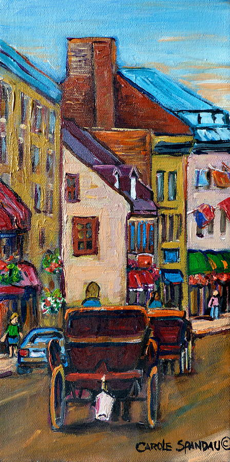 Quebec City Painting - Quebec City Street Scene  Caleche Ride by Carole Spandau