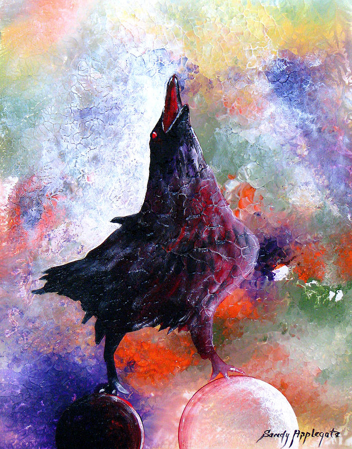 Raven Painting - Quothe The Raven by Sandy Applegate