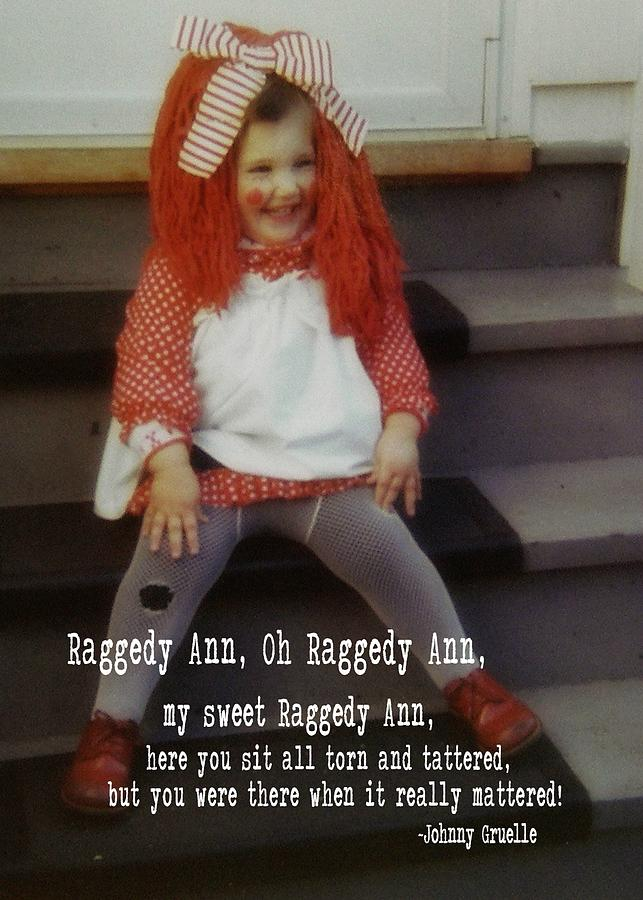 Raggedy Photograph - Raggedy Ann Quote by JAMART Photography