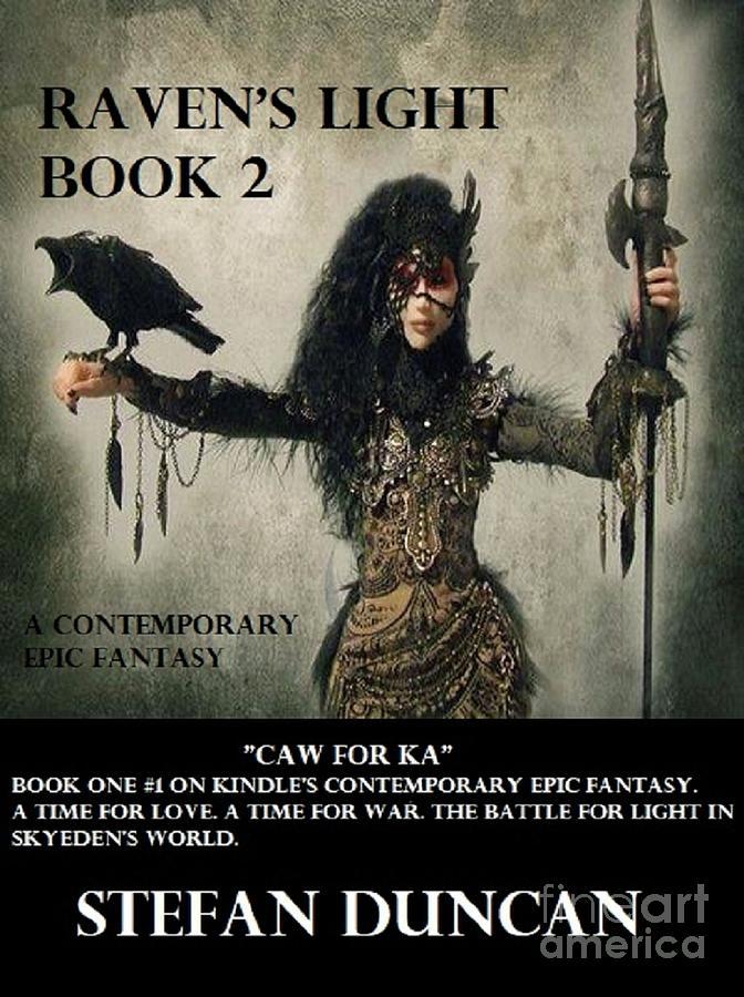 Raven's Light Book 2 by Stefan Duncan