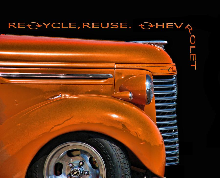 Chevy Digital Art - Recycle by Kevin  Sherf