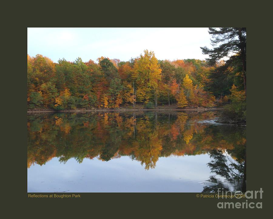 Landscape Photograph - Reflections At Boughton Park by Patricia Overmoyer