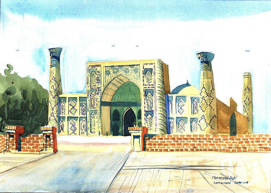 Artists Painting - Registon Square At Samarkand In Uzbekistan by Makarand Joshi