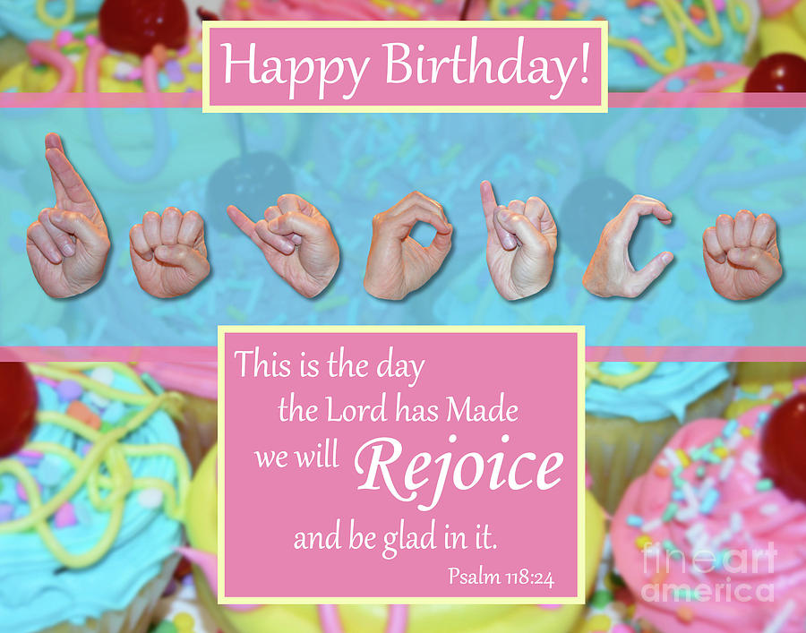 Christian Photograph - Rejoice And Be Glad Happy Birthday by Masters Hand Collection