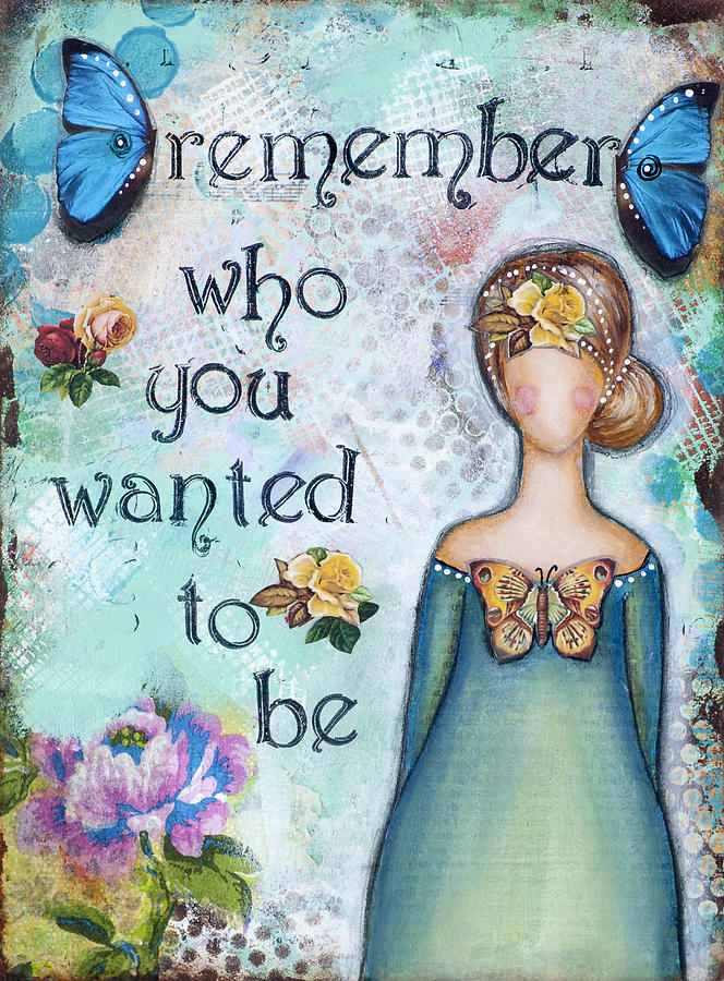Remember who you wanted to be by Stanka Vukelic