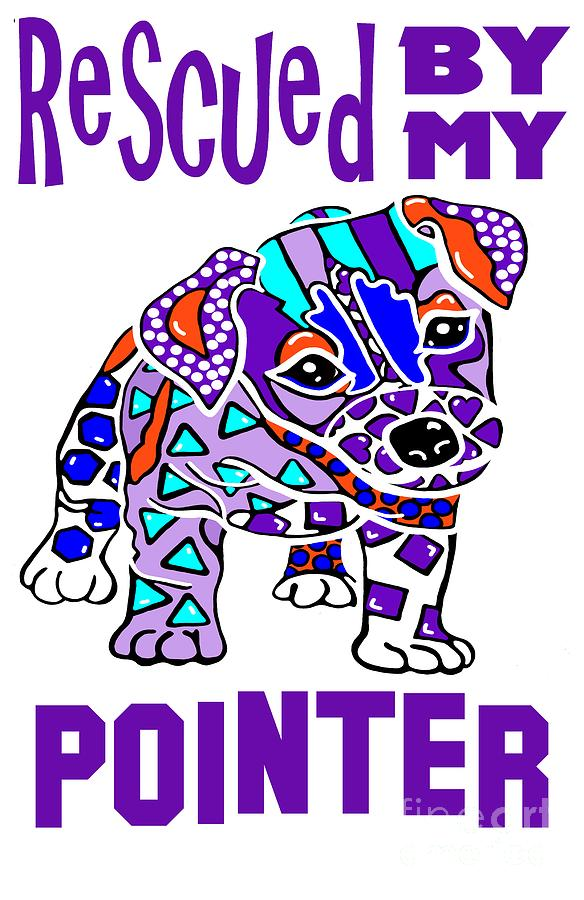 Rescued My Pointer Dog Dogs Hound Shepherd Terrier Retriever Pet Owner Gift Best Seller Family A by Jackie Carpenter