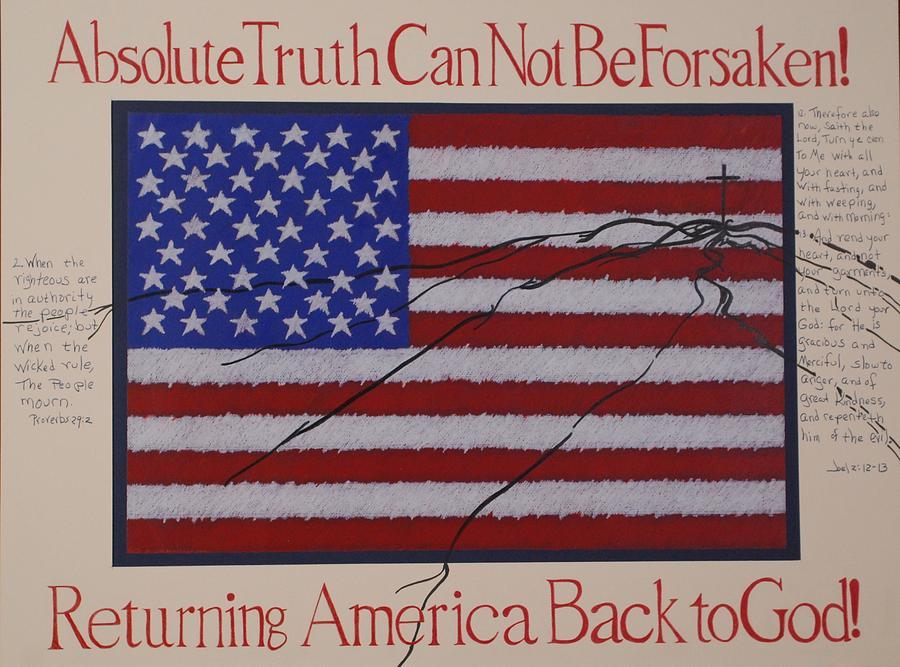 American Flag Drawing - Returning America Back To God by Shelia  Doebereiner