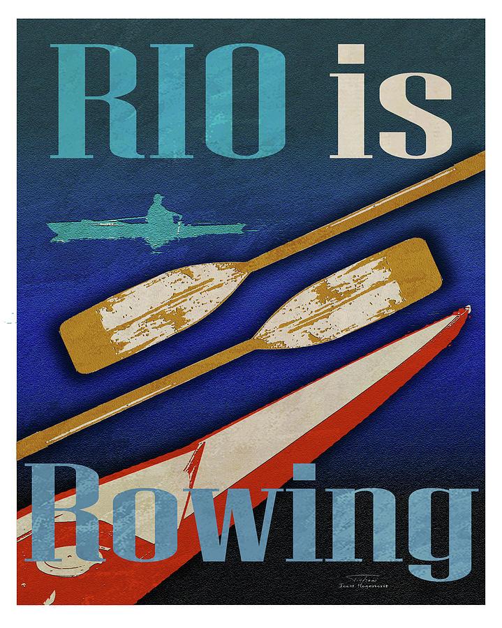 Vintage Digital Art - Rio Is Rowing by MGL Meiklejohn Graphics Licensing