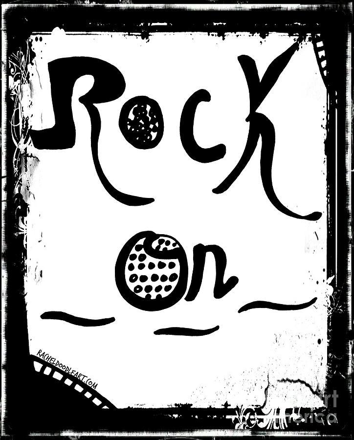 Doodle Drawing - Rock On by Rachel Maynard