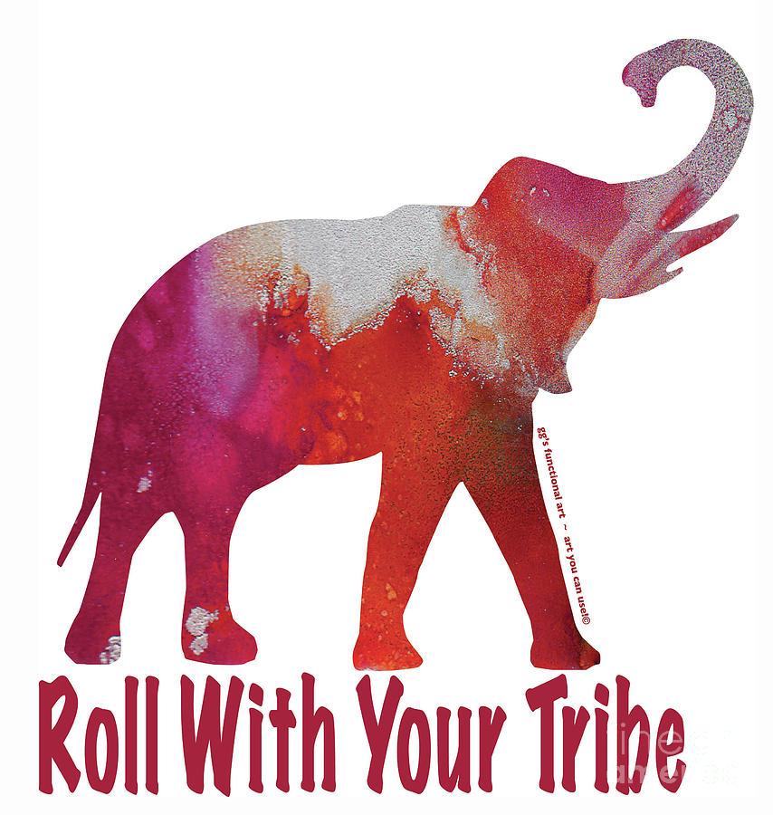 Roll with your Tribe by GG Burns