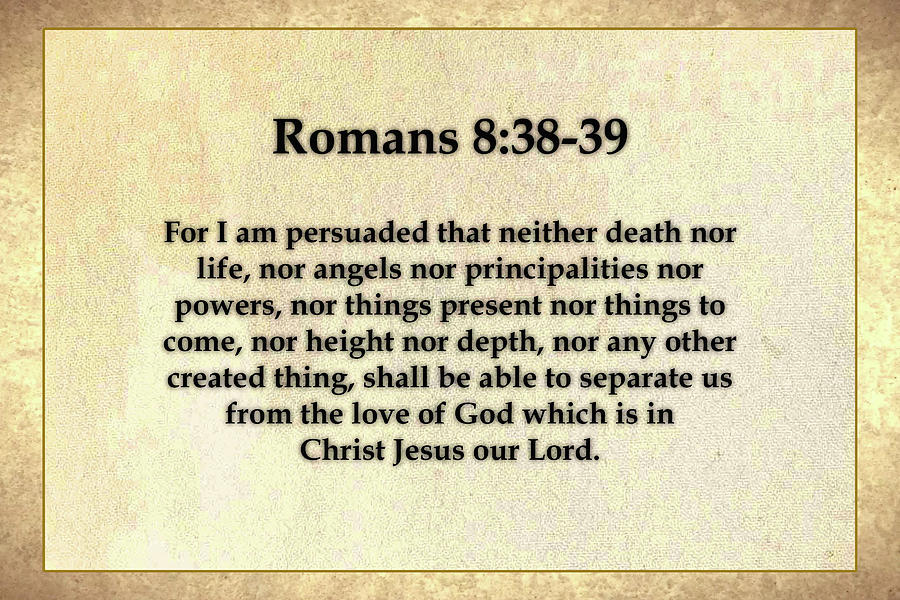 Romans 8 And 38-39