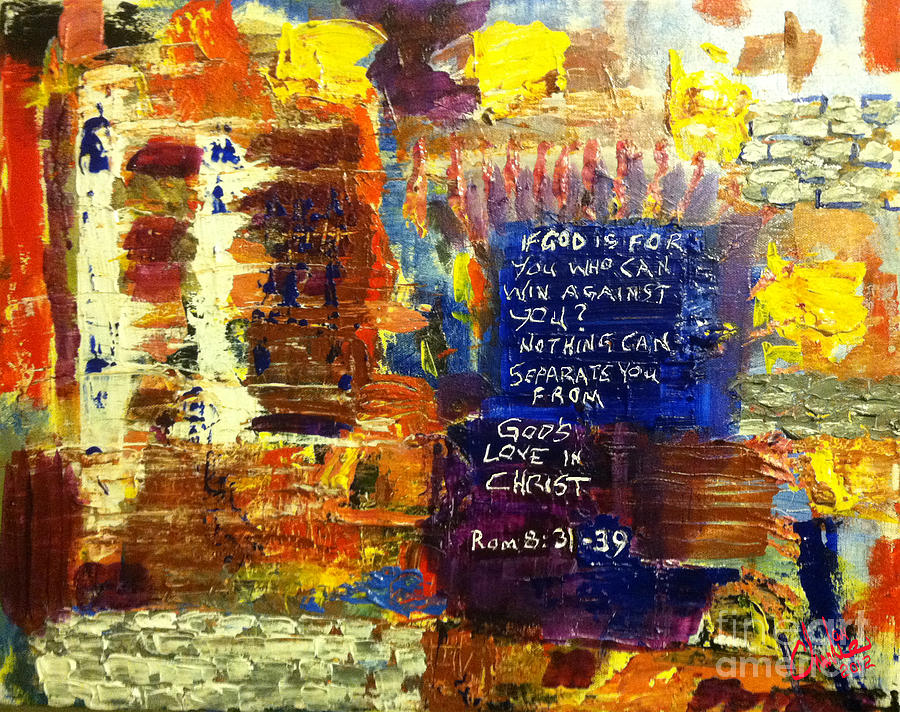 Bible Verse Painting - Romans Eight Thirtyone To Thirtynine by Charlie Harris
