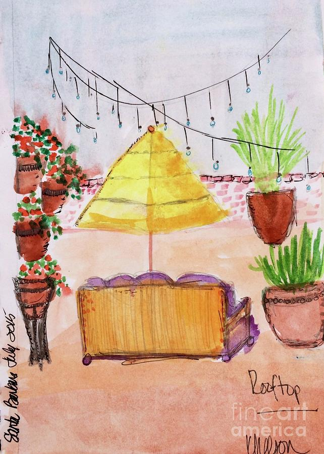 Santa Barbara Painting - Rooftop At The Canary by Kim Nelson