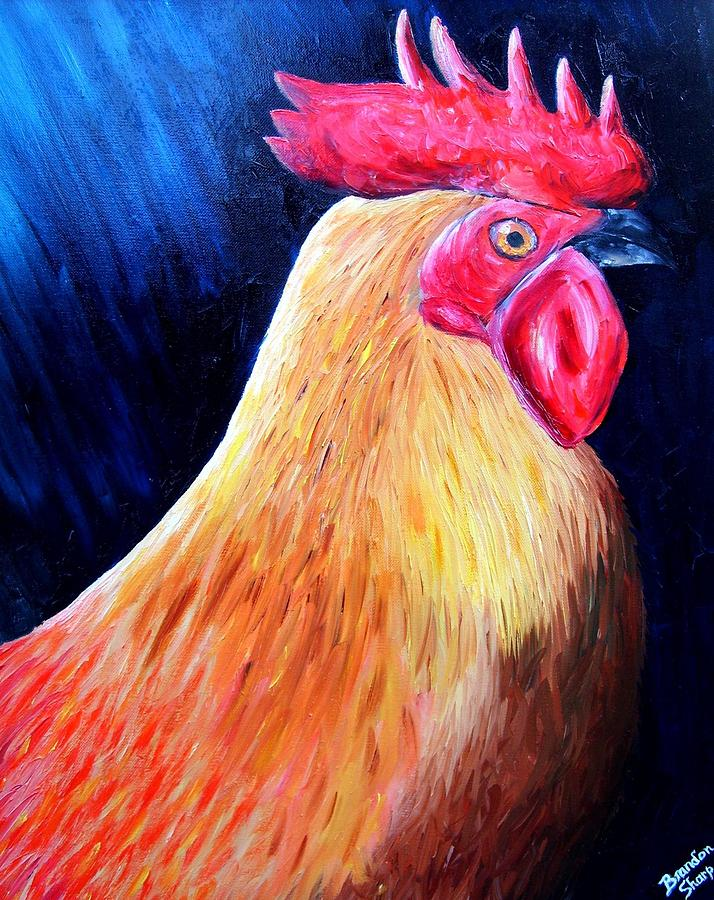 Rooster Painting - Rooster by Brandon Sharp